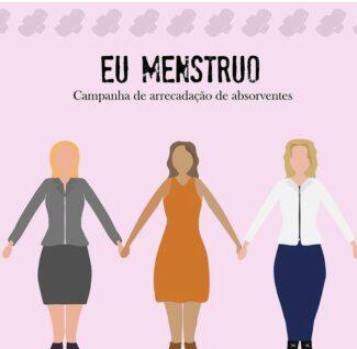 """imagem: """"Eu Menstruo"""": campanha incentiva combate à pobreza menstrual"""